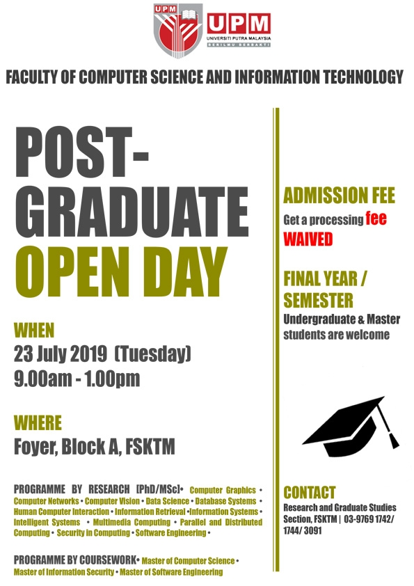 http://spel2.upm.edu.my/webupm/upload/imej/bannerpromosi/poster/20190722174025Post_Grad_Open_Day_2019.jpg